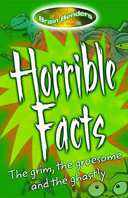 Image for Brain Benders: Horrible Facts
