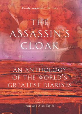 Image for The Assassin's Cloak: An Anthology of the World's Greatest Diarists