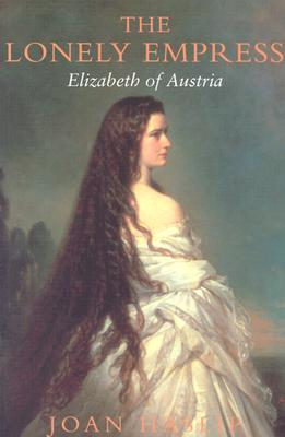 Image for The Lonely Empress: Elizabeth of Austria