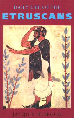 Image for Daily Life of the Etruscans (Phoenix Press)