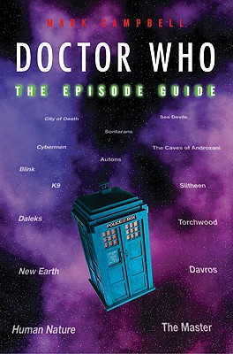 Doctor Who: the Episode Guide, Campbell, Mark