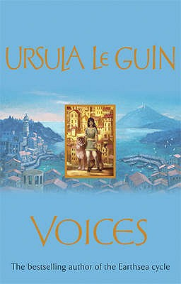 "Voices (Annals of the Western Shore), ""GUIN, URSULA LE"""