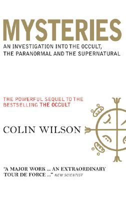 Image for Mysteries: An Investigation into the Occult, the Paranormal and the Supernatural