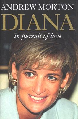 Image for Diana : In Pursuit of Love
