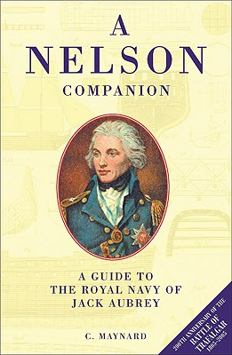 Image for A Nelson Companion: Guide to Royal Navy of Jack Aubrey