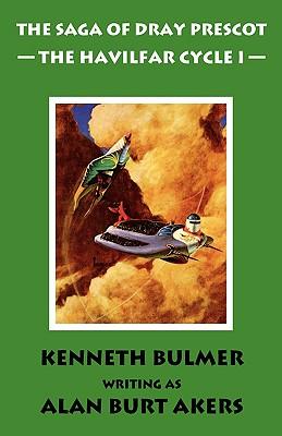The Havilfar Cycle I [The Saga of Dray Prescot Omnibus #2], Akers, Alan Burt