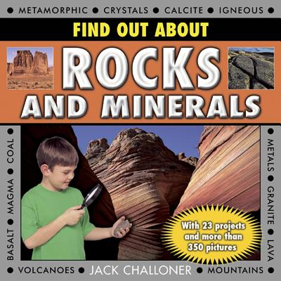 Image for Find Out About Rocks and Minerals: With 23 Projects and More Than 350 Photographs