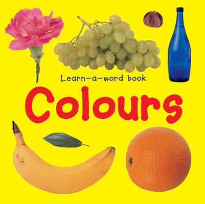 Image for Learn-a-word Book: Colours
