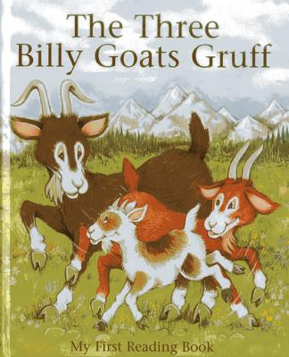 The Three Billy Goats Gruff: My first reading book, Brown, Janet; Morton, Ken