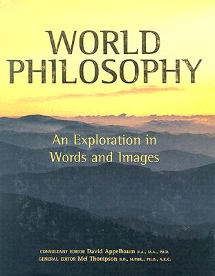 World Philosophy: An Exploration in Words and Images