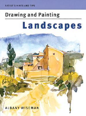 Image for Artist's Hints and Tips: Drawing and Painting Landscapes (Artist's Hints & Tips)