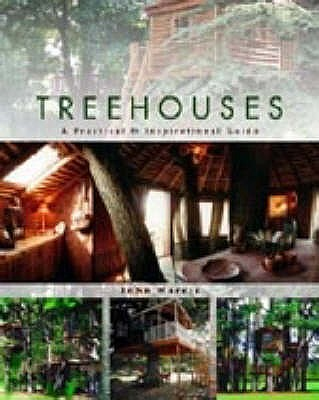 Image for Treehouses : A Practical and Inspirational Guide