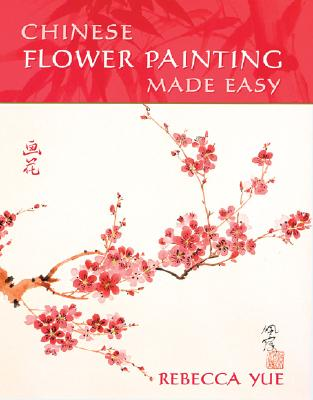Image for Chinese Flower Painting Made Easy