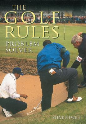 Golf Rules Problem Solver, Newell, Steve