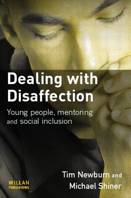 Image for Dealing With Disaffection: Young People, Mentoring and Social Inclusion