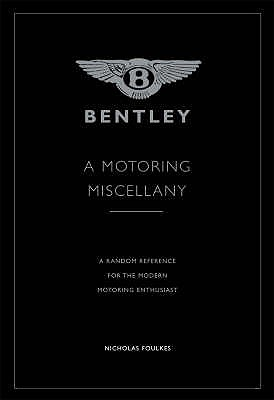 Image for Bentley A Motoring  Miscellany