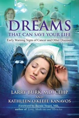 Image for Dreams That Can Save Your Life: Early Warning Signs of Cancer and Other Diseases