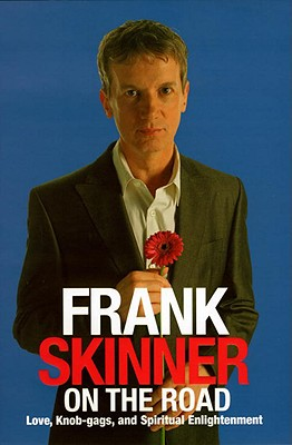 Image for 'FRANK SKINNER ON THE ROAD: LOVE, STAND-UP COMEDY AND THE QUEEN OF THE NIGHT'