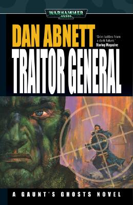 Image for Traitor General: A Gaunt's Ghosts Novel (Warhammer 40,000)