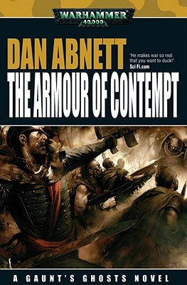 Image for ARMOUR OF CONTEMPT, THE - A GAUNT'S GHOSTS NOVEL WARHAMMER 40,000