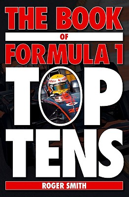 Image for Book of Formula 1 Top Tens: A collection of F1 Trivia