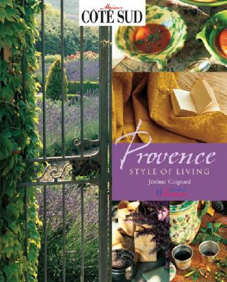Image for PROVENCE STYLE OF LIVING PHOTOGRAPHY BY MAISONS COTE SUD