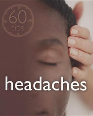 Image for HEADACHES 60 TIPS