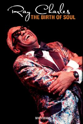 Image for Ray Charles : The Birth of Soul