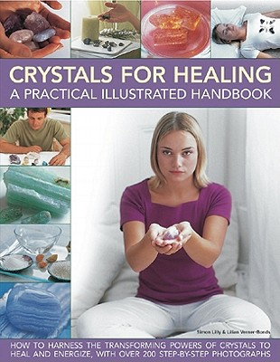 Image for Crystals for Healing: A Practical Illustrated Handbook