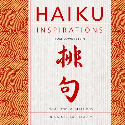 Image for Haiku Inspirations: Poems and Meditations on Nature and Beauty
