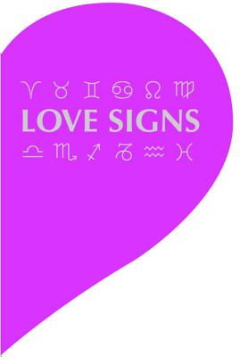 Image for Love Signs: Who's the One for You?