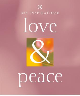 Image for 365 Inspirations: Love & Peace