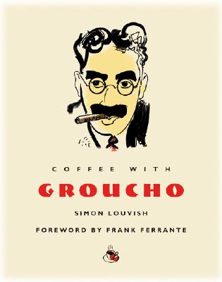 Image for Coffee with Groucho (Coffee with...Series)