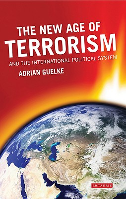 Image for The New Age of Terrorism and the International Political System