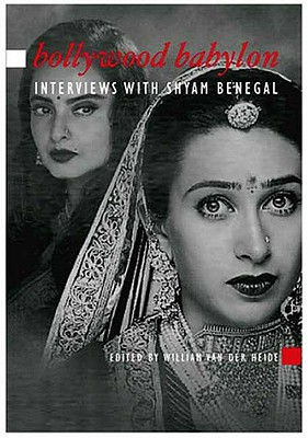 Image for Bollywood Babylon: Interviews With Shyam Benegal (Asian Cinema)