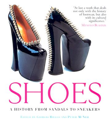Image for Shoes: A History From Sandals to Sneakers
