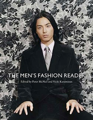 The Men's Fashion Reader, McNeil, Peter; Karaminas, Vicki