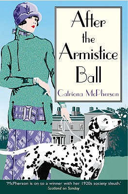 Image for After the Armistice Ball (Dandy Gilver Murder Mystery)