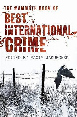The Mammoth Book Best International Crime (Mammoth Books)