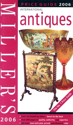 Image for Miller's International Antiques Price Guide 2006