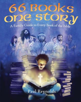Image for 66 Books One Story: A Guide to Every Book of the Bible