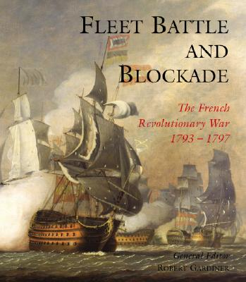 Image for Fleet Battle & Blockade: The French Revolutionary War 1793-1797