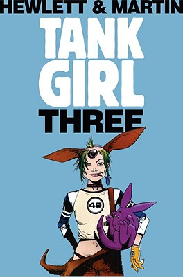Tank Girl 3 (Remastered Edition), Martin, Alan C