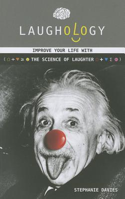 Image for Laughology: Improve Your Life with the Science of Laughter