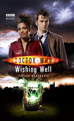Doctor Who: Wishing Well, Baxendale, Trevor