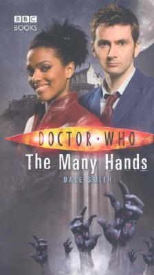 Doctor Who: the Many Hands, Smith, Dale