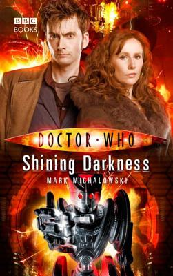 Shining Darkness  (Doctor Who), Mark Michalowski