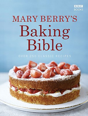 Image for Mary Berry's Baking Bible: Over 250 Classic Recipes