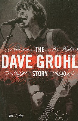 Dave Grohl Story, Jeff Apter