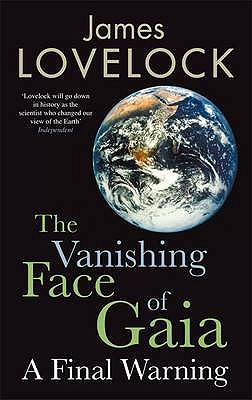 Image for The Vanishing Face of Gaia: A Final Warning